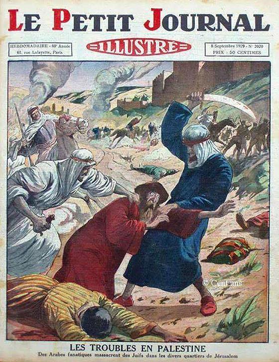 Araber massakrieren Juden in Jerusalem – lange vor der Gründung des Staates Israel. Titelseite von »Le Petit Journal«, 8. September 1929.